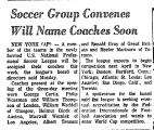 Soccer Group Convenes Will Name...