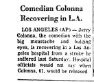 Comedian Colonna Recovering in L....