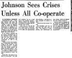 Johnson Sees Crises Unless All...
