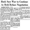 Rusk Says War to Continue as Reds...