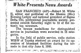 White Presents News Awards