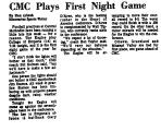 CMC Plays First Night Game