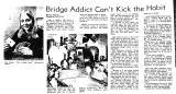 Bridge Addict Can't Kick the Habit