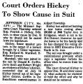 Court Orders Hickey to Show Cause...