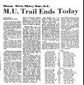 M. U. Trail Ends Today