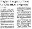 Hughes Resigns as Head of Area...