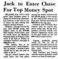 Jack to Enter Chase for Top Money...