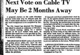 Next Vote on Cable TV May be 2...