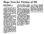 Hope Seen for Victims of MS