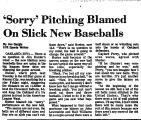 'Sorry' Pitching Blamed on Slick...