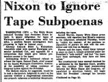Nixon to Ignore Tape Subpoenas