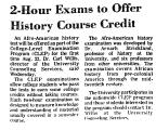 2-Hour Exams to Offer History...