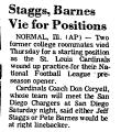 Staggs, Barnes Vie for Positions