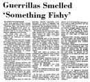 Guerrillas Smelled 'Something...