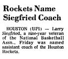 Rockets Name Siegfired Coach