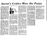 Aaron's Critics Miss the Point