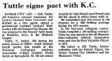 Tuttle Signs Pact with K.C.