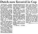 Dutch Now Favored in Cup