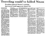 Traveling Could've Killed Nixon