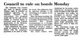 Council to Rule on Bonds Monday