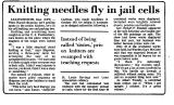 Knitting Needles Fly in Jail Cells