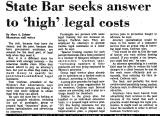 State Bar Seeks Answer to 'High'...