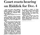 Court Resets Hearing on Riddick...