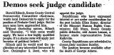 Demos Seek Judge Candidate